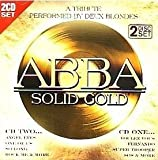 Deux Blondes Abba Solid Gold