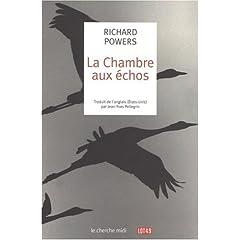 La chambre aux échos - Richard Powers