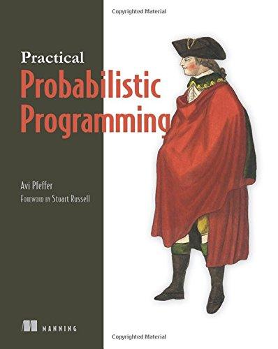 Download Practical Probabilistic Programming