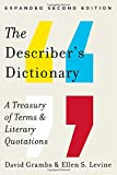 The Describer's Dictionary: A Treasury of Terms & Literary Quotations (Expanded Second Edition)