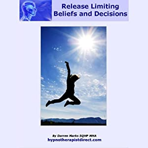 Release Limiting Beliefs and Decisions | [Darren Marks]
