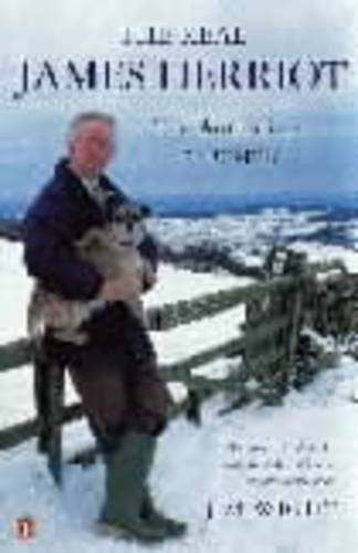 Real James Herriot: The Authorized Biography