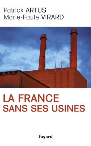 La France sans ses usines (Documents)