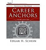 Career Anchors: Participant Workbook (0787977594) by Schein, Edgar H.