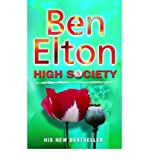 High Society by Elton, Ben ( Author ) ON Jul-01-2003, Paperback Ben Elton