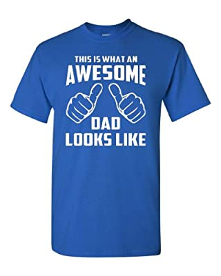 This is What an Awesome Dad Looks Like Royal Blue Adult T-Shirt Tee (XXX Large, Royal Blue)