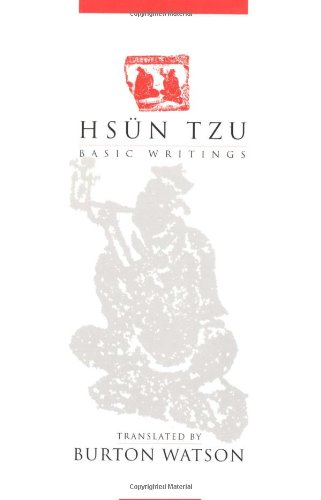 Hsün Tzu: Hsun Tzu: Basic Writings