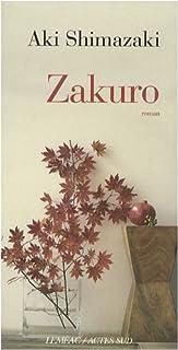 Zakuro : [2ème volet] : roman