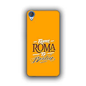 Caseque (Pro) From Roma to Berlin Back Cover for HTC Desire 820