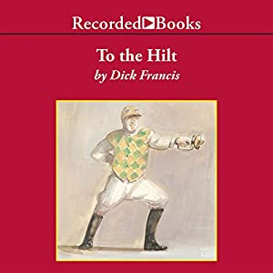 To the Hilt Audiobook