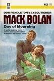 Day of  Mourning (Executioner/Mack Bolan  #62)
