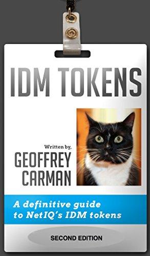 idm-tokens-a-definitive-guide-to-netiqs-idm-tokens-english-edition