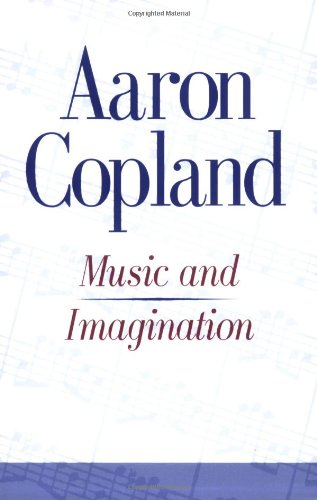 Music and Imagination (Charles Eliot Norton Lectures)