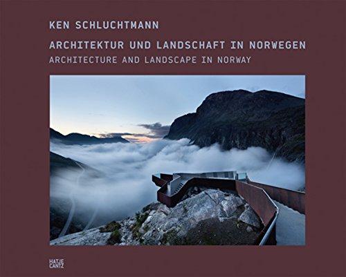 Ken Schluchtmann: Architektur und Landschaft in Norwegen