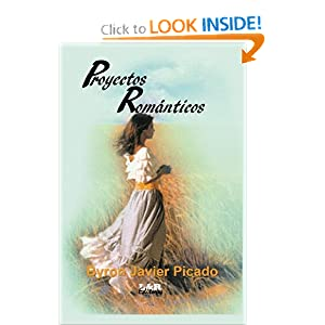 Proyectos Romanticos (Spanish Edition)