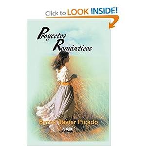 Proyectos Romanticos (Spanish Edition)