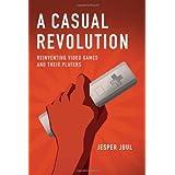 Casual Revolutionby Jesper Juul