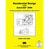 Residential Design Using AutoCAD 2009by Daniel John Stine