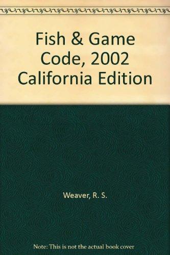Fish & Game Code, 1998 California Edition