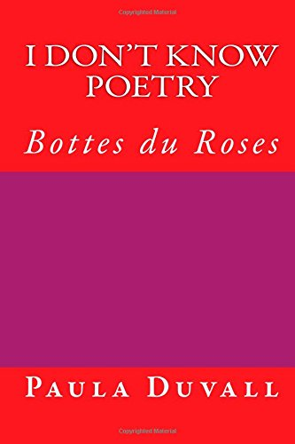 I Don't Know Poetry: Bottes du Roses