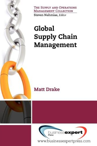 Global Supply Chain Management (The Supply and Operations...