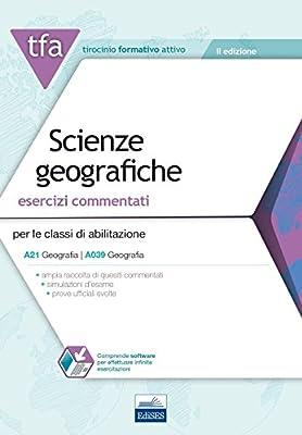 3 TFA. Scienze geografiche. Esercizi commentati per la classe A21 (A039). Con software di simulazione