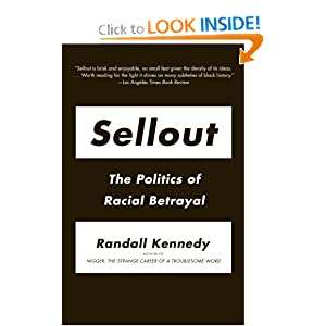 Sellout: The Politics of Racial Betrayal (Vintage)
