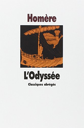 Odyssee (Text Abrege) (French Edition)
