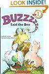 Scholastic Reader Level 1: Buzz Said...