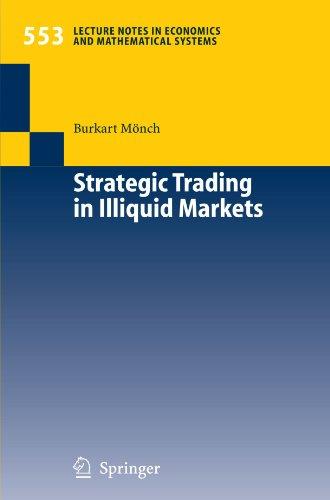 Trading strategies in illiquid markets