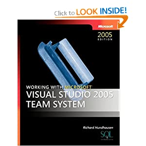 Working with Microsoft Visual Studio 2005 team system.