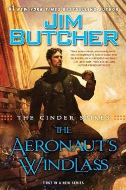 Jim Butcher: The Cinder Spires : The Aeronaut's Windlass (Hardcover); 2015 Edition (Jim Butcher Cinder Spires compare prices)