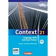 Context 21 - Sachsen-Anhalt: Language, Skills and Exam Trainer: Klausur- und Abiturvorbereitung. Workbook mit...