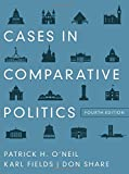 Cases in Comparative Politics (Fourth Edition)