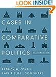 Cases in Comparative Politics (Fourth...