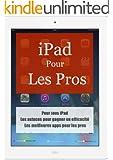 iPad pour les Pros