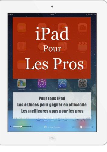 Couverture du livre iPad pour les Pros