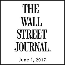 June 01, 2017 Magazine Audio Auteur(s) :  The Wall Street Journal Narrateur(s) : Alexander Quincy