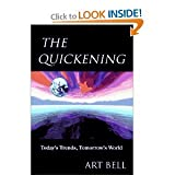 img - for The Quickening: Today's Trends, Tomorrow's World book / textbook / text book
