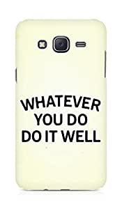 AMEZ whatever you do do it welly Back Cover For Samsung Galaxy J5
