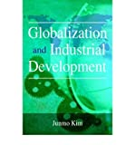 img - for [(Globalization and Industrial Development )] [Author: Junmo Kim] [Jul-2005] book / textbook / text book