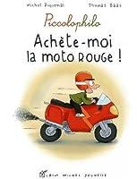 Achète-moi la moto rouge !