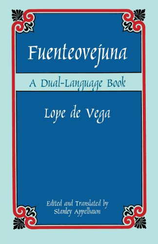 Fuenteovejuna: A Dual-Language Book - English and Spanish Edition