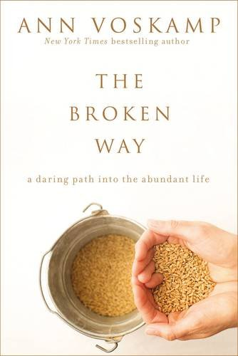 The-Broken-Way-A-Daring-Path-into-the-Abundant-Life