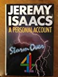 Storm Over 4: A Personal Account