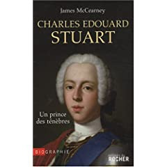 Charles Edouard Stuart : Un prince des ténèbres
