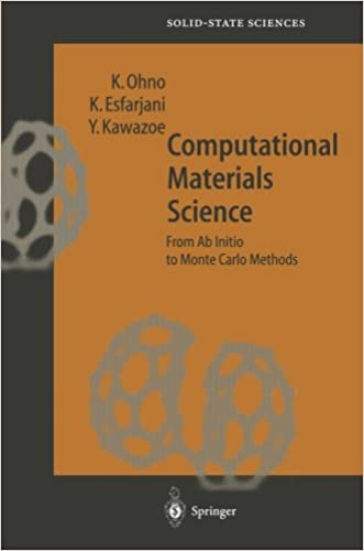 Computational Materials Science: From Ab Initio to Monte Carlo Methods (Springer Series in Solid-State Sciences)