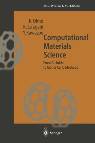 Computational Materials Science: From Ab Initio To Monte Carlo Methods (Springer Series In Solid-State Sciences) front-844315