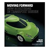 Moving Forward: New Directions in Transport Design