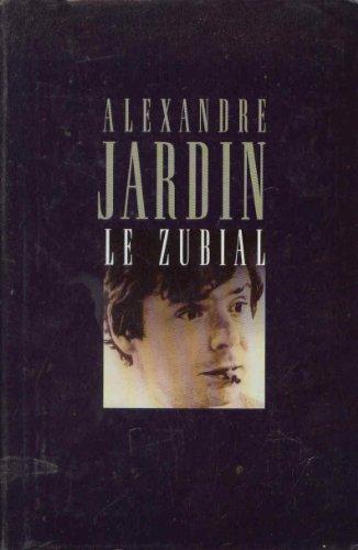 Libro le zebre di alexandre jardin for Alexandre jardin le zubial